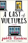 A Cast of Vultures - Judith Flanders
