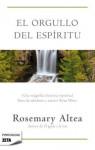 El Orgullo del Espiritu - Rosemary Altea