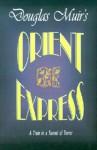 Orient Express - Douglas Muir