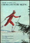Nordic Touring & Cross Country Skiing - M. Michael Brady