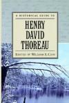 A Historical Guide to Henry David Thoreau - William E. Cain