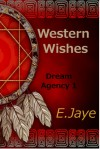 Western Wishes - E. Jaye