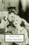 Gentlemen Prefer Blondes: The Illuminating Diary of a Professional Lady (Penguin Twentieth-Century Classics) - Anita Loos