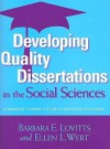 Developing Quality Dissertations in the Social Sciences: A Graduate Student's Guide to Achieving Excellence - Barbara E. Lovitts