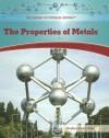 The Properties of Metals - Marylou Morano Kjelle
