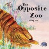 The Opposite Zoo - Il Sung Na