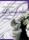 Die schönsten Liebesgedichte - Gabriele Jockel
