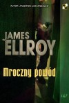 Mroczny powód - James Ellroy