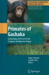 Primates of Gashaka: Socioecology and Conservation in Nigeria's Biodiversity Hotspot - Volker Sommer, Caroline Ross