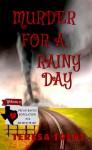 Murder for a Rainy Day - Teresa Trent