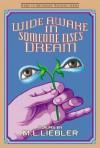 Wide Awake in Someone Else's Dream (Made in Michigan Writers) - M.L. Liebler