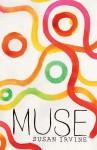 Muse - Susan Irvine
