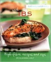 Eat Well, Live Well with IBS: High Fibre Recipes and Tips - Susanna Holt