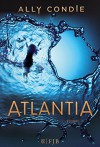 Atlantia: Roman - Ally Condie, Stefanie Schäfer