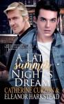 A Late Summer Night's Dream - Eleanor Harkstead, Catherine Curzon