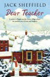 Dear Teacher - Jack Sheffield