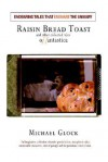 Raisin Bread Toast: and other collected tales of fantastica - Michael Glock