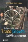 International Trade, Growth, and Development - Pranab Bardhan
