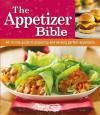 The Appetizer Bible - Marilyn Pocius, Publications International Ltd.