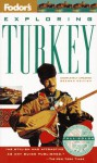 Exploring Turkey (Fodor's Exploring Guides) - Diana Darke