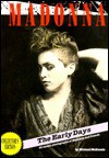 Madonna the Early Days (Collection Edition With Art Print and Certificate) - Michael McKenzie