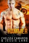 Hammer - Chelsea Camaron, Jessie Lane
