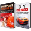 Prepper's and Car Hacks Box Set: Simple Guide with Tips and Hacks on Surviving when Nobody is Around to Help (Prepper's Survival Hacks) - Michael Hansen, Corey Kidd