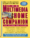 The Multimedia Home Companion - Matthew Naythons, Rebecca Buffum Taylor