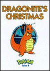 Pokemon Tales, Volume 8: Dragonite's Christmas - Junko Wada