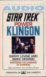 STAR TREK POWER KLINGON - Marc Okrand, Barry Levine, Michael Dorn