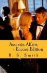 Assassin Affairs - Encore Edition - Randall S. Smith