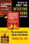 Michael Stanley Bundle: A Carrion Death & The 2nd Death of Goodluck Tinubu: The Detective Kubu Mysteries with Exclusive Excerpt of Death of the Mantis - Michael Stanley