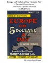 Europe on 5 Dollars a Day, Then and Now - Dick Davis