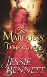 Regency Romance: The Prequel - The Marquess' Temptation (The Fairbanks Series - Love & Hearts) (CLEAN Historical Regency Romance) - Jessie M. Bennett Hamel