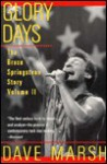 Glory Days: Bruce Springsteen in the 1980s - Dave Marsh