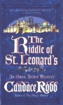 The Riddle of St. Leonard's - Candace Robb