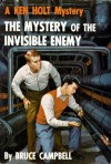 The Mystery of the Invisible Enemy - Bruce Campbell