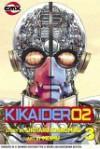 Kikaider Code 02: Volume 3 (Kikaider Code 02) - Shotaro Ishinomori