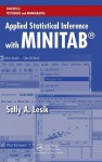 Applied Statistical Inference with MINITAB [With CDROM] - Sally Lesik