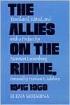 The Allies on the Rhine, 1945/1950 - Elena Skrjabina, Norman Luxenburg, Harrison E. Salisbury