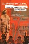 Subversive Lives - Susan F. Quimpo, Nathan Gilbert Quimpo