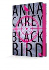 Blackbird: Band 1 - Anna Carey, Tanja Ohlsen
