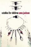 Catullus for Children - Anna Jackson