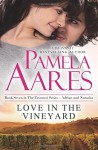 Love in the Vineyard (The Tavonesi Series) (Volume 7) - Pamela Aares