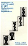 Continuity and Change in Art: The Development of Modes of Representation - Sidney J. Blatt