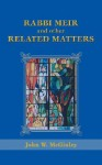 Rabbi Meir and Other Related Matters - John W. McGinley