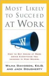 Most Likely to Succeed at Work - Wilma Davidson, Jack Dougherty