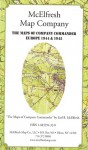 The Maps Of Company Commander Europe 1944 & 1945 - Earl B. McElfresh