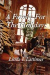 A Family for the Holidays - Linda L. Lattimer