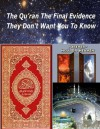 The Quran the Final Evidence with Scientific Facts They Dont Want You to Know - Faisal Fahim, Maurice Bucaille, Zakir Naik